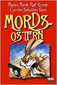 Mords Ostern Ralf Kramp